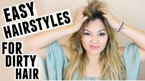 Quick Easy Hairstyles For Girls by Easy Hairstyles For Dirty Hair Youtube