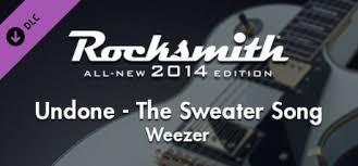 undone the sweater song lyrics rocksmith 2014 weezer undone the sweater song on steam