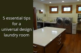 essential home floor l 5 universal design laundry room tips columbus cleveland home