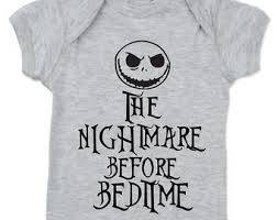 nightmare before baby shirt nightmare before bedtime