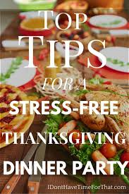 top tips for a stress free thanksgiving dinner i don t