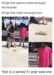 Make Me Laugh Meme - things that used to make me laugh actual jokes things that make me