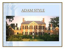 adam style house chapter 6 homes from the 18th century to today ppt
