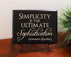 simplicity is the ultimate sophistication leonardo da vinci