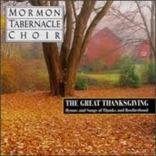 great thanksgiving the hymns and songs of thanks and brotherhood