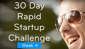 Challenge How To Do It 30 Day Challenge Week 4 How To Launch Or Just Do It Rapid