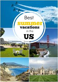 best summer vacation spots in the us find out more about each oh
