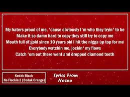 kodak black no flockin 2 bodak orange lyrics youtube