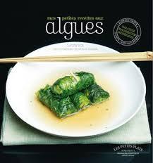 comment cuisiner les algues livre cuisine algues recettes à base d algues nori wakamé