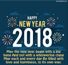 Wish Quotes Sayings Happy New Year 2018 Wishes Quotes Welcome 2018 New Year