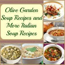 11 olive garden soup recipes olive garden copycat recipes olive