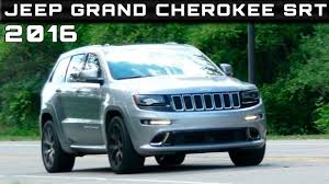 cherokee jeep 2016 price 2016 jeep grand cherokee srt review rendered price specs release