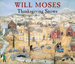 the of will moses will moses thanksgiving snows