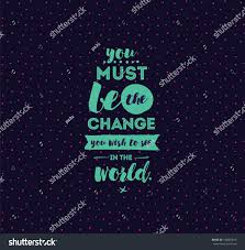you must be change you wish stock vector 542887816 shutterstock