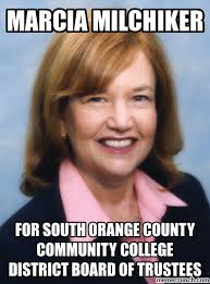 Community College Meme - milchiker for south orange county community college district board