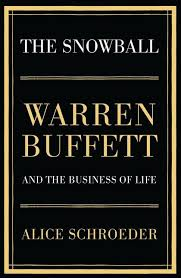 the snowball warren buffett and the business of life alice