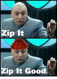 Zip Meme - zip it zip it good meme on me me