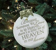 ornament because someone we is in heaven