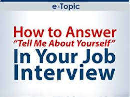 tell about yourself job interview to answer the