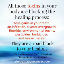 all those toxins in your are blocking the healing process
