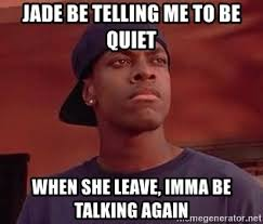Be Quiet Meme - imma be quiet meme mne vse pohuj