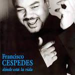 Carátula Trasera de Francisco Cespedes - Donde Esta La Vida - Francisco_Cespedes-Donde_Esta_La_Vida-Frontal