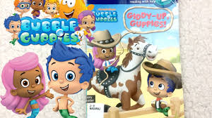 bubble guppies giddy guppies nickelodeon book aloud