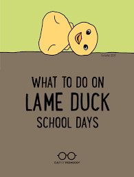 what to do on lame duck school days school continue reading and