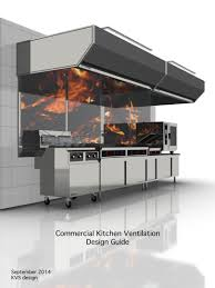 Kitchen Ventilation Design by Design Guide Kitchenew Foodservice Directory