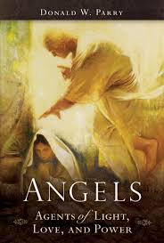angels agents of light love and power donald w parry