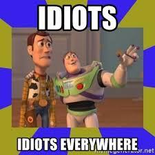 Buzz Lightyear Memes - idiots idiots everywhere buzz lightyear 2 meme generator