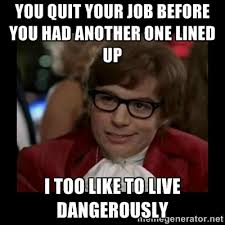 Job Memes - top 10 quit your job memes today s thoughts