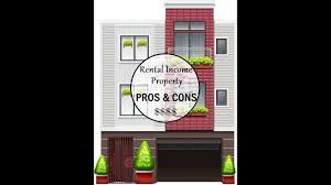 pros and cons of renting a house rental income property pros and cons passive income youtube