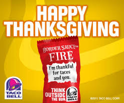 taco bell on happy thanksgiving we re thankful for all