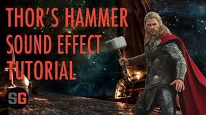 thor s hammer sound effect tutorial youtube