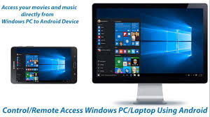 android remote access how to or remote access your windows pc laptop using your
