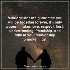 marriage caption marriage doesn t guarantee you will be together forever the