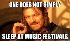 Music Festival Meme - 18 hilariously relatable festival memes festival sherpa online