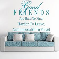 family quotes wall stickers iconwallstickers co uk good friends are hard to find wall family friends quotes wall stickers decals