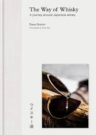 the way of whisky a journey around japanese whisky amazon co uk