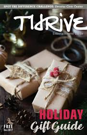 olday home decor december 2017 thrive entertainment guide by thrive entertainment