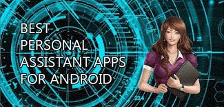 assistant app for android 12 best personal assistant apps for android like siri 2018