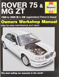 rover 75 and mg zt petrol and diesel service and repair manual