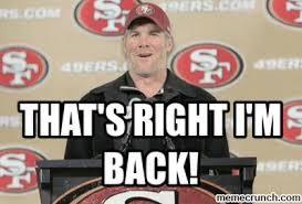 Anti 49ers Meme - m back