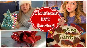 christmas eve routine 2014 getting ready diy treat u0026 family