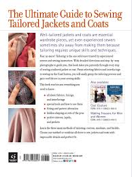 Books On Sewing Clothes Tailoring The Classic Guide To Sewing The Perfect Jacket Editors