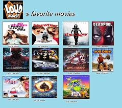 House Movies by Loud House U0027s Fave Movies By Prentis 65 On Deviantart