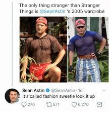 Bad Fashion Meme - the only thing stranger than stranger things is s 2005 wardrobe