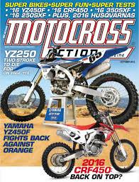new 2015 motocross bikes motocross action magazine the new mxa is jam packed with 2016 bike