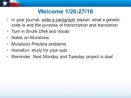 welcome 1 26 27 16 in your journal write a paragraph explain